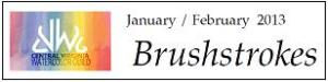 Brushstrokes Jan-feb 13